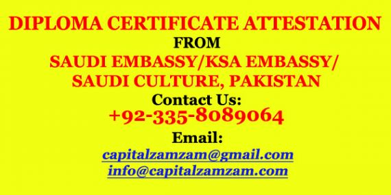 Diploma Certificate Attestation from Saudi Embassy-KSA Embassy-Saudi Culture-Pakistan