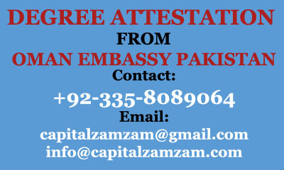 Degree Attestation from Oman Embassy