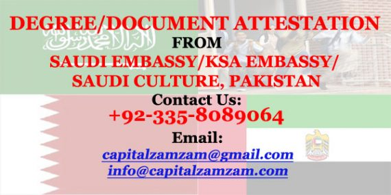 Document-Degree Attestation from Saudi Embassy-KSA Embassy-Saudi Culture-Pakistan