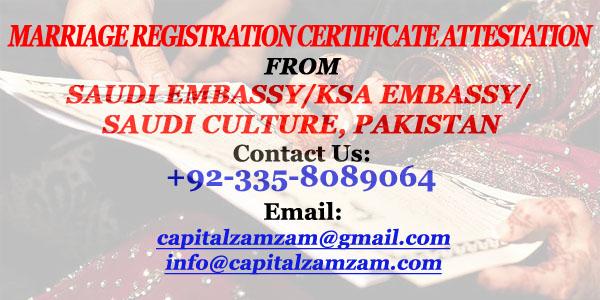 Marriage Registration Certificate Attestation from Saudi Embassy-KSA Embassy-Saudi Culture-Pakistan